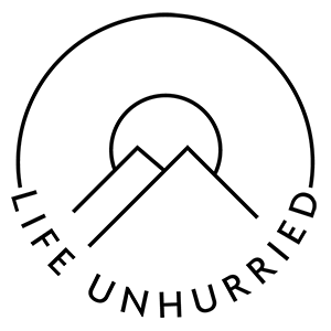 Life Unhurried