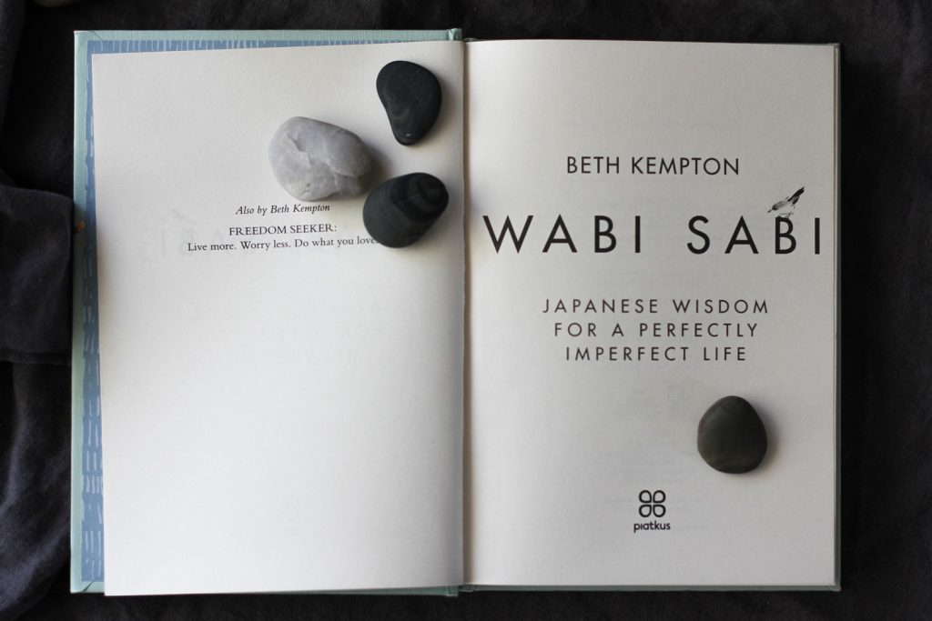 Book Review: Wabi Sabi - Beth Kempton's Japanese Wisdom for a Perfectly Imperfect Life